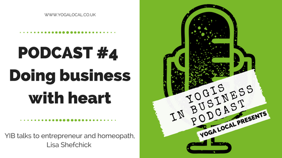YIB Podcast #4 | Doing business with heart.