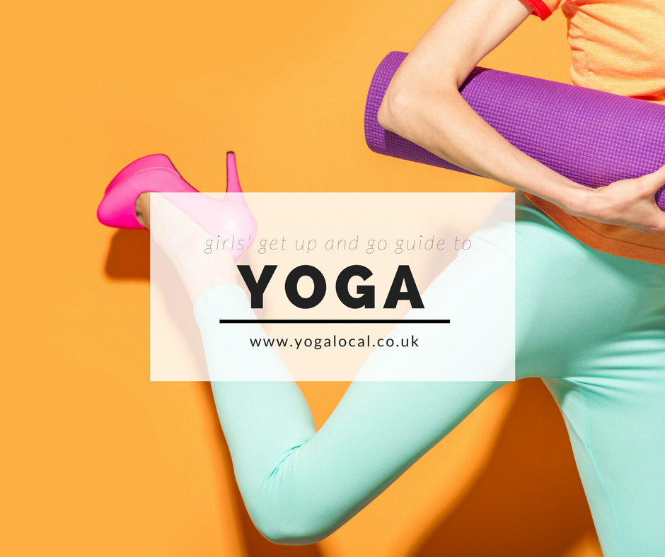 Girls' Get up and Go Guide to Yoga