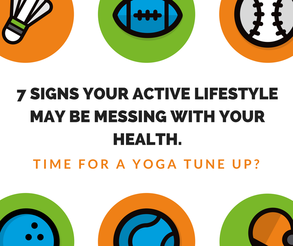 7 signs your active lifestyle maybe be messing with your health.