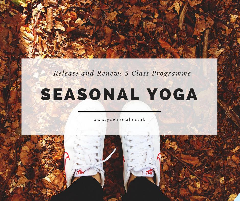 Release and Renew: Seasonal Yoga