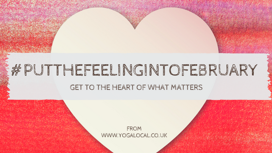 Put the Feeling into February.