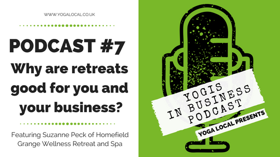 # 7 YIB Podcast | Why are retreats good for you and your business?