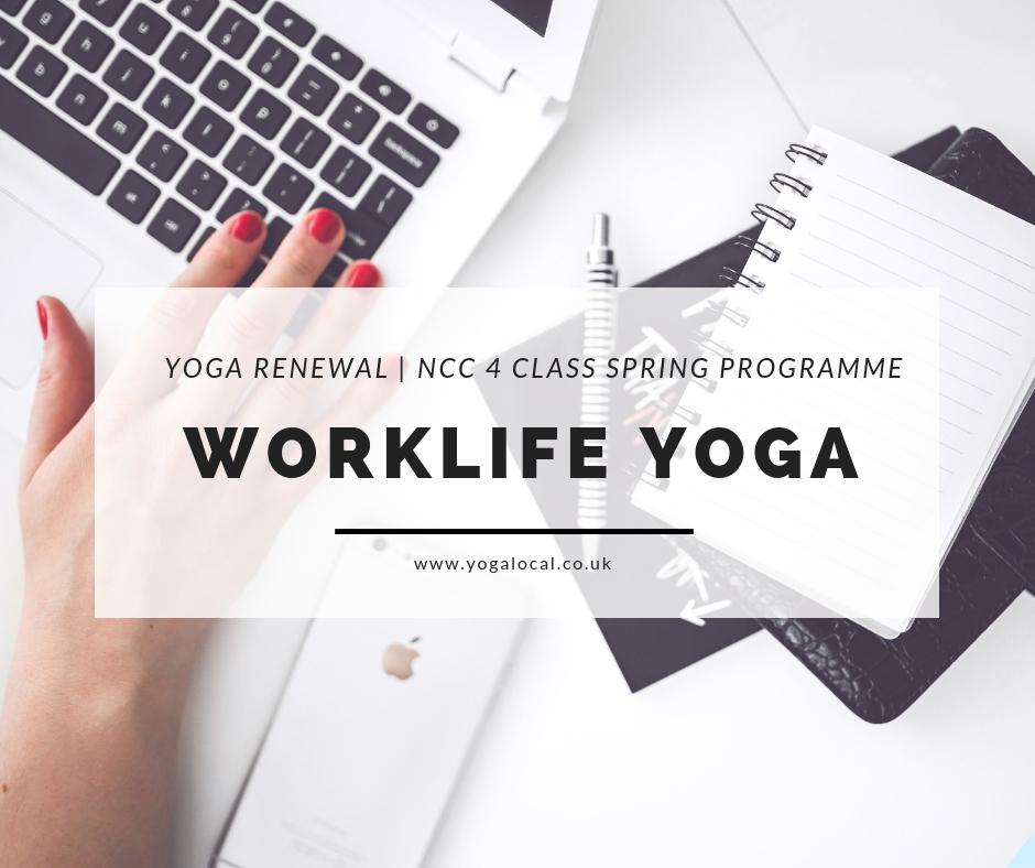 Work Life Yoga | NCC Renewal 4-Class Programme
