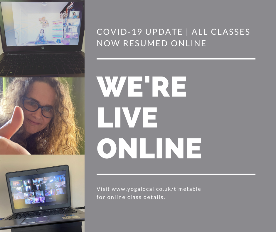 YOGA LOCAL | ALL CLASSES NOW ONLINE | COVID 19
